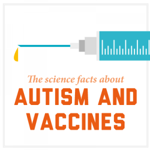 The Autism Vaccine Myth >> The Science Facts About Autism And Vaccines