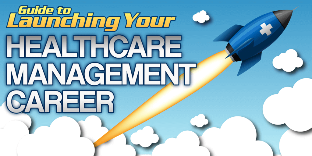 Health Care Management >> The Ultimate Guide To Become A Health Care Manager